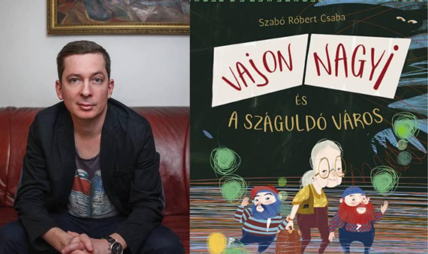 Vajon Nagyi és a száguldó város – Szabó Róbert Csaba